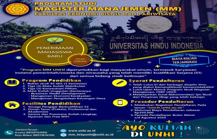 Penerimaan Mahasiswa Baru Program Studi Magister Manajemen (MM) Fakultas Ekonomi Bisnis dan Pariwisata Universitas Hindu Indonesia (UNHI)